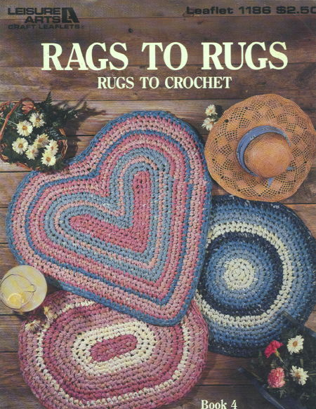 RAGS TO RUGS - Rugs to Crochet Book 4