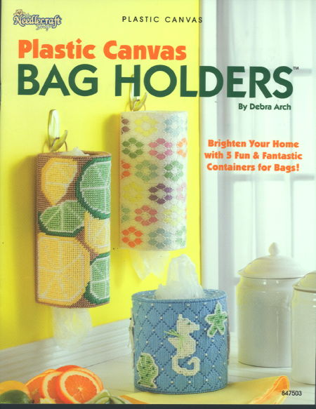 Plastic Canvas Bag Holders Plastic Canvas Home Decor Pattern Book